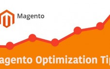 More Magento Optimization Tips You Should Know About